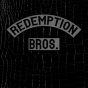 redemption brothers - ep